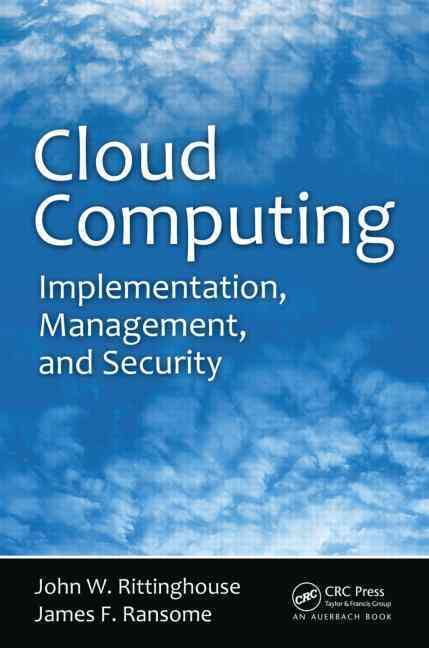 Cloud Computing By Rittinghouse, John W., Ph.D./ Ransome, James F.